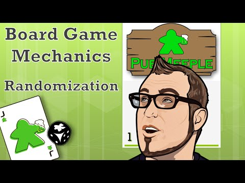 Board Game Mechanics - Randomization