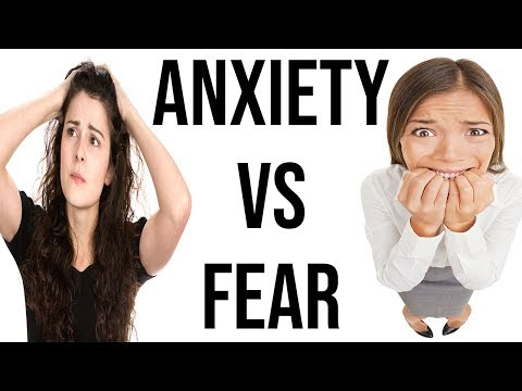 Anxiety VS Fear (What's The Difference?)