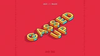 Jauz & DJ Snake - Gassed Up
