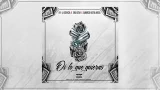 """Quimico Ultra Mega x  R-1 La Esencia x Tali   """"Di Lo Que Quieras"""" ( Official Audio)"""