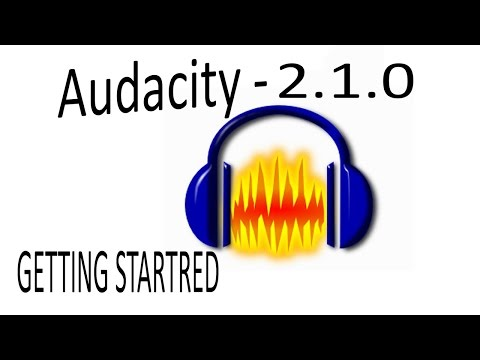 Audacity 2.1.0 - Getting Started