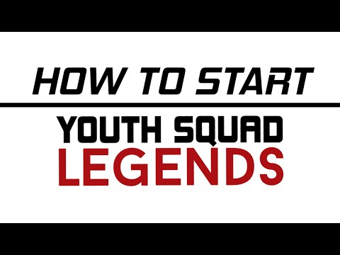 Tutorial: Start Your Own Youth Squad Legends Save!