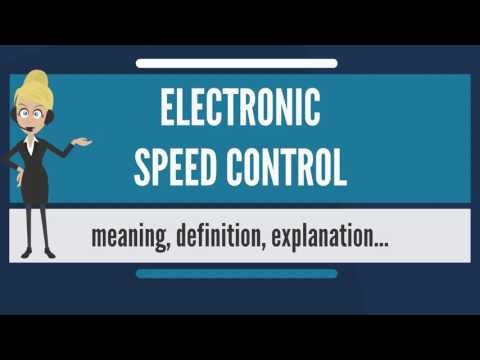 What is ELECTRONIC SPEED CONTROL? What does ELECTRONIC SPEED CONTROL mean?