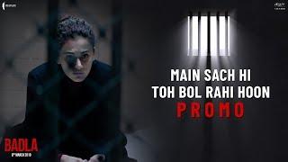 Main Sach Hi Toh Bol Rahi Hoon | Badla | Dialogue Promo | Amitabh | Taapsee | Sujoy Ghosh