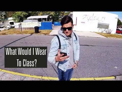 What Would I Wear - College Class (Fall Semester)