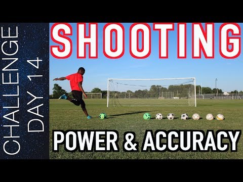 TOP 5 SOCCER SHOOTING DRILLS - HOW TO SHOOT A SOCCER BALL WITH POWER AND ACCURACY   Day 14