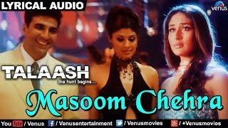 Masoom Chehra (Female) Full Song With Lyrics   Talaash   Akshay Kumar & Kareena Kapoor