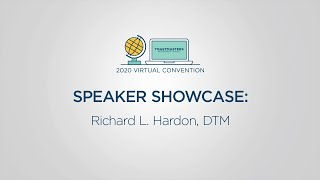 Toastmasters 2020 Convention Speaker Showcase: Richard L. Hardon, DTM