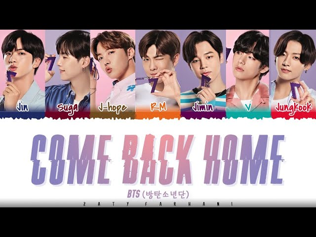 BTS (방탄소년단) – 'Come Back Home'  [Color Coded_Han_Rom_Eng]