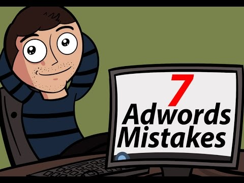 AdWords Mistakes - Here a 7 Mistakes YOU ARE making NOW in AdWords!