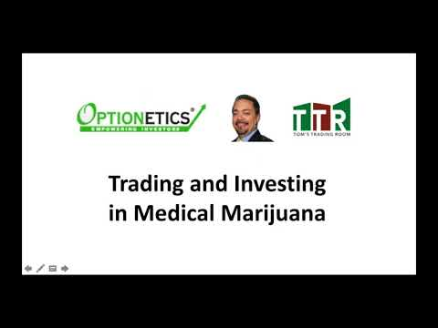 Trading and Investing in Medical Marijuana