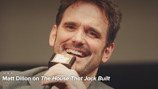 Matt Dillon on Lars von Trier and The House That Jack Built