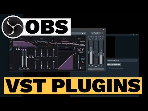 OBS VST Plugins - The Best Way To Get Great Live Stream Audio