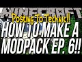 How To Add Your Modpack To The Technic Launcher - How To Make A Modpack Ep. 6