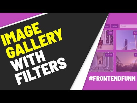 html css javascript - Image Gallery With Filters Tutorial | Image Gallery Filter
