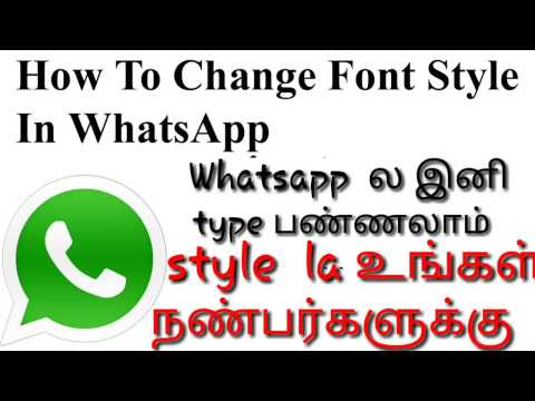 How to change font style in whatsapp. Tamil abbasi