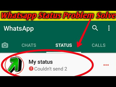 How To Fix Whatsapp Status Problem Solve