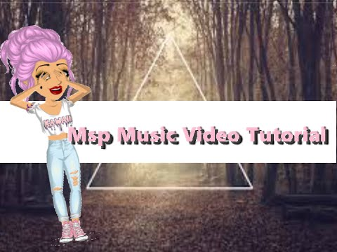 HOW TO: Make a MSP music video!