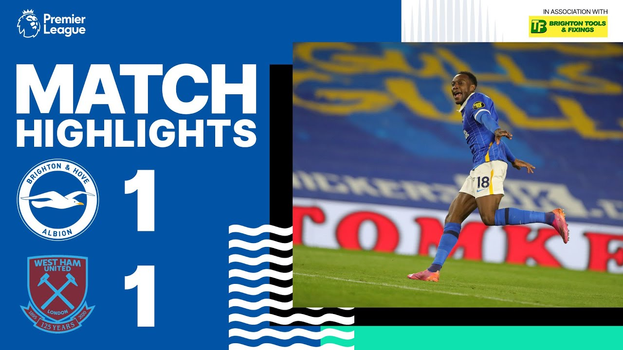 PL Highlights: Albion 1 West Ham United 1