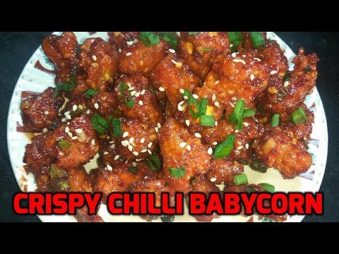 Crispy Chilli Baby Corn | Spicy Starter | Spicy Baby Corn Preparation