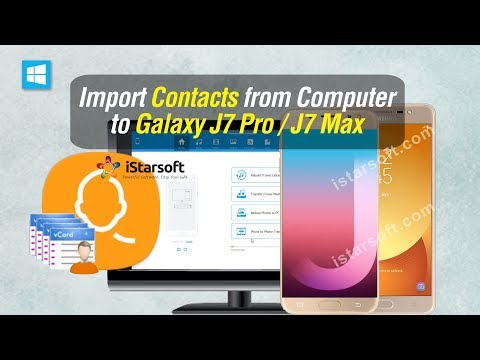 Import Contacts from Computer to Samsung Galaxy J7 Pro / J7 Max