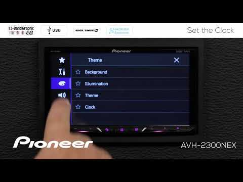 How To - Set the Clock on Pioneer AVH-NEX In Dash Receivers 2017