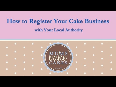 How to Register Your Cake Business with Your Local Authority