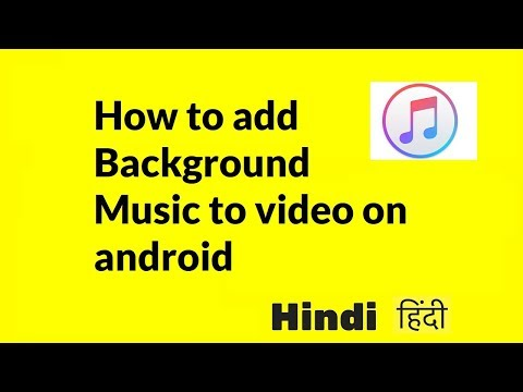 how to add background music to video on android