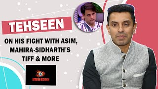 Tehseen Poonawalla Reacts To His Fight With Asim | Mahira-Sidharth's Fight | Bigg Boss 13