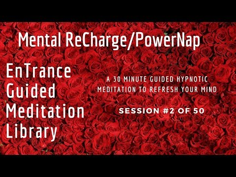 #2/50. Super Powernap Meditation - EnTrance ReCharge PowerNap Meditations - 30
