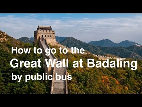How to go to the Great Wall Badaling by public bus