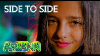 SIDE TO SIDE BY Ariana Grande - ARIANN MUSIC - (10 YEARS OLD) COVER REGGAE VERSION