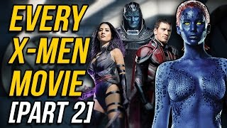Download A Review of EVERY X-MEN MOVIE (Part 2) Video