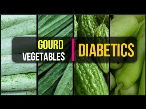 Gourd Vegetables For Diabetics | Diabetes and Gourd Vegetables | Bitter gourd for Diabetes