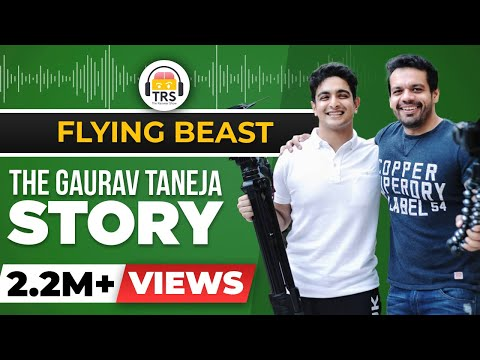 The HARDEST WORKING Man On YouTube India - The Gaurav Taneja Story   BeerBiceps - Flying Beast