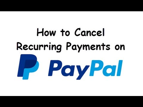 How to Cancel Recurring Payments on Paypal