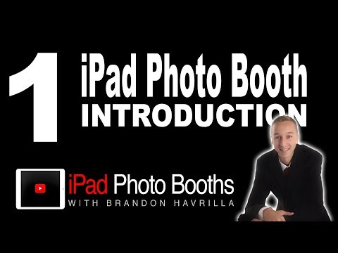 ipad Photo Booths #1 | Introduction | Getting Started