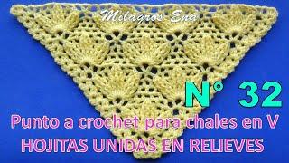 Punto A Crochet Para Chales En V Hojitas Unidas En Relieves Paso A Paso 8c345607c79