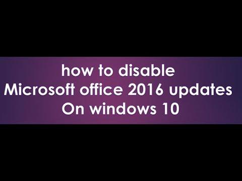 how to disable microsoft office 2016 updates in windows 10