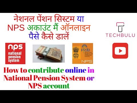 How to contribute in NPS (National Pension System) - Live Demo – Step by Step - Explained – In Hindi