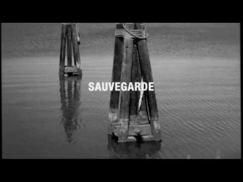 Must See Video: SAUVEGARDE