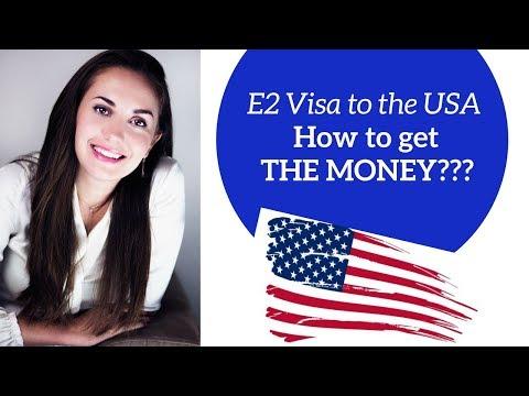 E2 Investor Visa: HOW TO GET THE MONEY? 💵💸💰