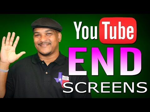How to Add End Screens to YouTube Videos
