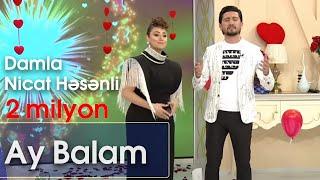 Damla və Nicat Həsənli - Ay Balam (Şou ATV)