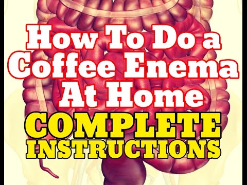 How To Do a Coffee Enema Instructions - Complete Tutorial For Enemas At Home