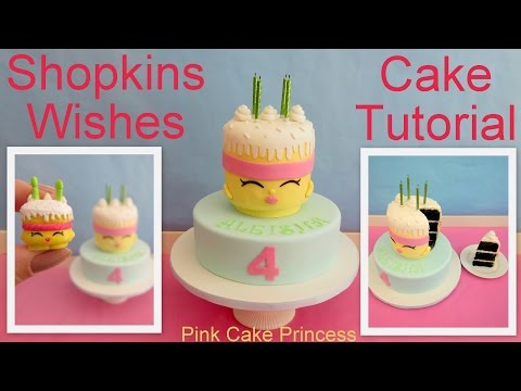 Shopkins Cake - How to Make Shopkins Wishes Birthday Cake by Pink Cake Princess