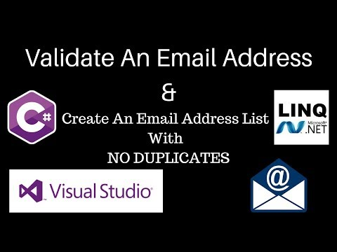 C#: How To Validate & Create An Email List With No Duplicates