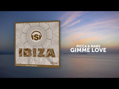 Picca & Mars - Gimme Love - Original Mix