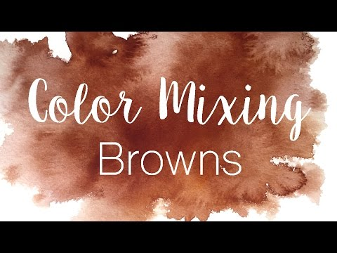 Color Mixing Series: Browns | How to Mix Browns in Watercolor