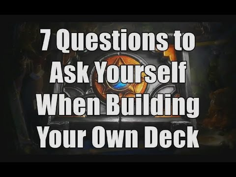 HS: 7 Questions to Ask Yourself when Building Hearthstone Decks